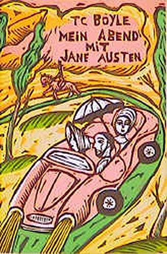 Mein Abend mit Jane Austen. Die Tollen Hefte Nr. 14. - T. C. Boyle und Sophie Dutertre (Ill.)