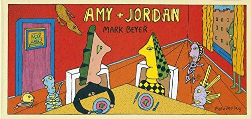 Amy + Jordan.: Beyer, Mark: