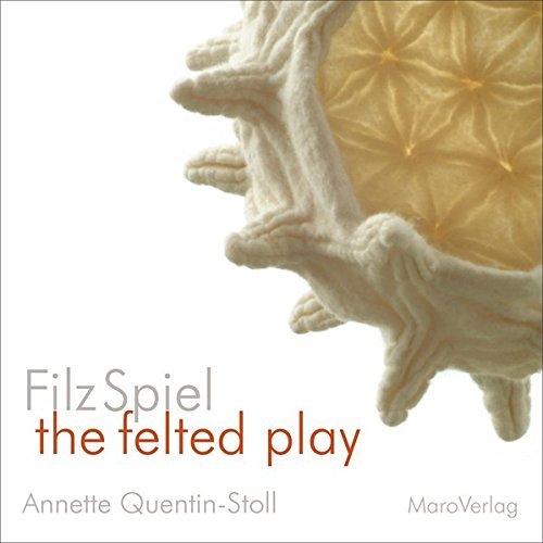 9783875127515: FilzSpiel - a play of felt