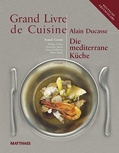 Grand livre de cuisine von alain ducasse zvab for Livre cuisine ducasse