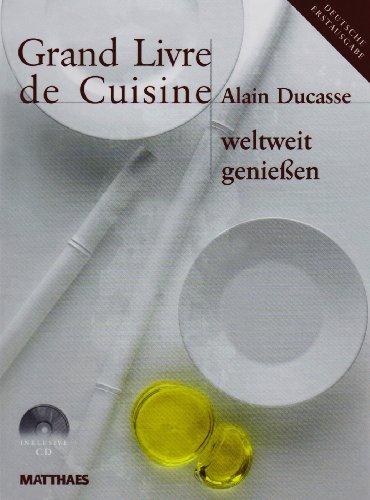 Grand Livre de Cuisine 4 Bände: Kulinarische: Alain Ducasse (Autor)