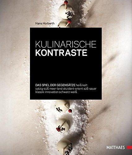 Kulinarische Kontraste: Hans Horberth