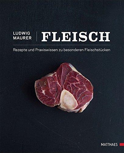 Fleisch: Ludwig Maurer