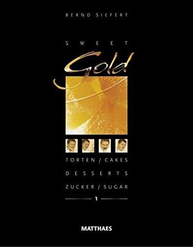 Sweet Gold: Bernd Siefert