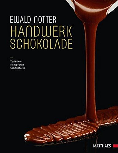 Handwerk Schokolade: Ewald Notter