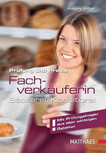 9783875152029: Prüfung und Praxis Bäckereifachverkäufer/-in
