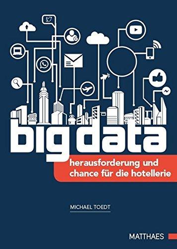 9783875153057: big data: Herausforderung und Chance f�r die Hotellerie