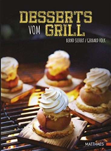 9783875154023: Desserts vom Grill