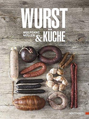 Wurst & Kuche: Wolfgang Muller