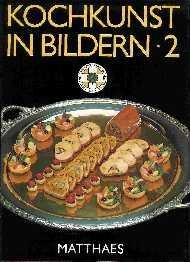 Kochkunst in Bildern 2: International Culinary Olympics 1984