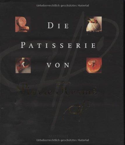 9783875163407: Die Patisserie von Pierre Herme