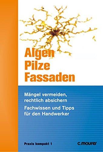9783875170245: Algen, Pilze, Fassaden