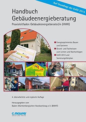 9783875170528: Handbuch Geb�udeenergieberatung: Praxisleitfaden Geb�udeenergieberater/in (HWK)