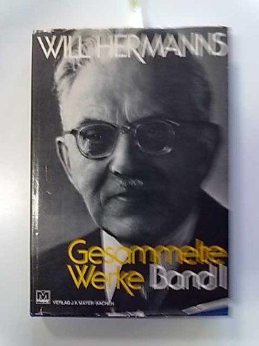 Gesammelte Werke.: Hermanns, Will
