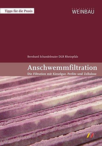 9783875241785: Anschwemmfiltration: Tipps für die Praxis (Die Filtration mit Kieselgur, Perlite und Zellulose)