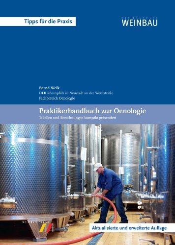 9783875241990: Praktikerhandbuch zur Oenologie: Tipps für die Praxis