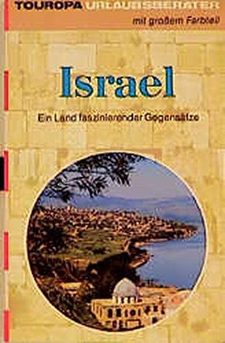 9783875316025: Israel. Ein Land faszinierender Gegensätze