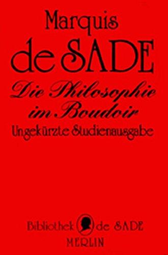Die Philosophie im Boudoir oder Die Lasterhaften: D. A. F.
