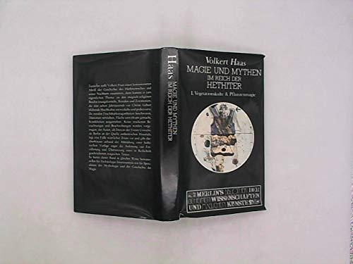 9783875361056: Magie und Mythen im Reich der Hethiter (Merlins Bibliothek der geheimen Wissenschaften und magischen Künste)