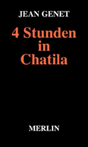 Vier ( 4) Stunden in Chatila. (3875361644) by Jean Genet