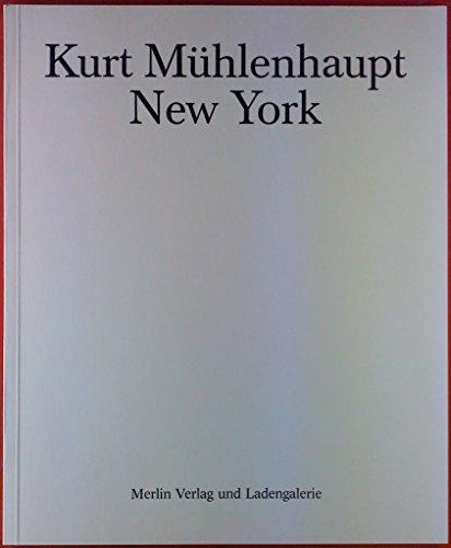 9783875361766: Kurt Muhlenhaupt: New York (German Edition)