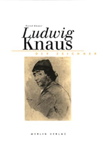 Ludwig Knaus - Der Zeichner