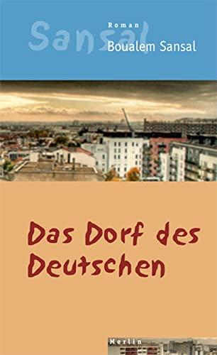9783875362701: Das Dorf des Deutschen: Das Tagebuch der Brüder Schiller