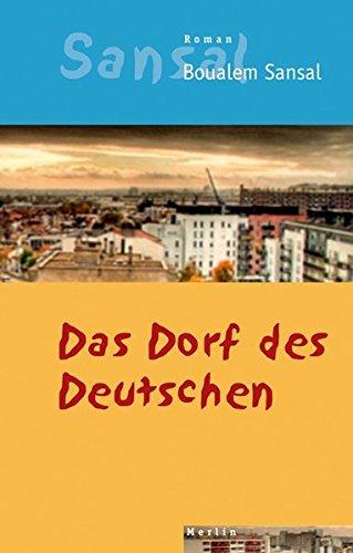 9783875362817: Das Dorf des Deutschen: Das Tagebuch der Brüder Schiller