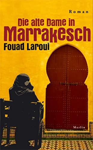 9783875363142: Die alte Dame in Marrakesch