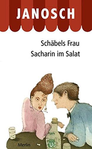 9783875363197: Schäbels Frau. Sacharin im Salat: Zwei Romane