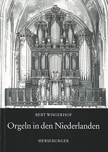 9783875371796: Orgeln in den Niederlanden (87. Veroffentlichung der Gesellschaft der Orgelfreunde)