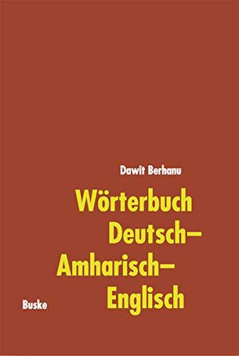 Wörterbuch Deutsch-Amharisch-Englisch: Dawit Berhanu