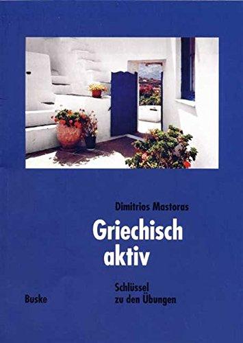 9783875483000: Griechisch aktiv. Lösungsheft.