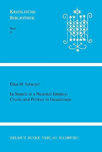 9783875483246: In Search of a National Identity: Creole and Politics in Guadaloupe