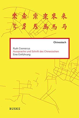 9783875484267: Einf�hrung in die Aussprache und Schrift des Chinesischen