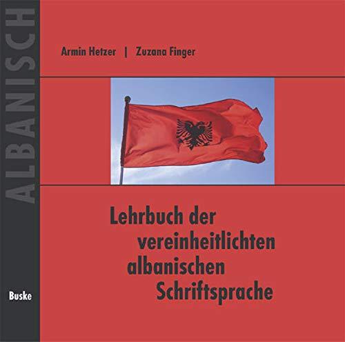 9783875484458: Lehrbuch der vereinheitlichten albanischen Schriftsprache. Begleit-CD