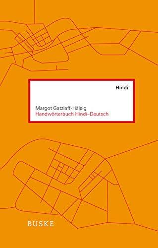 Handwörterbuch Hindi - Deutsch: Margot Gatzlaff-H�lsig