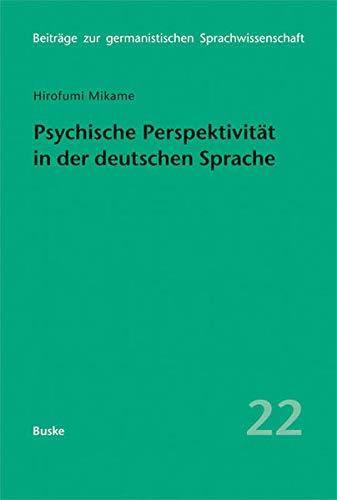 Psychische Perspektivität in der deutschen Sprache: Hirofumi Mikame