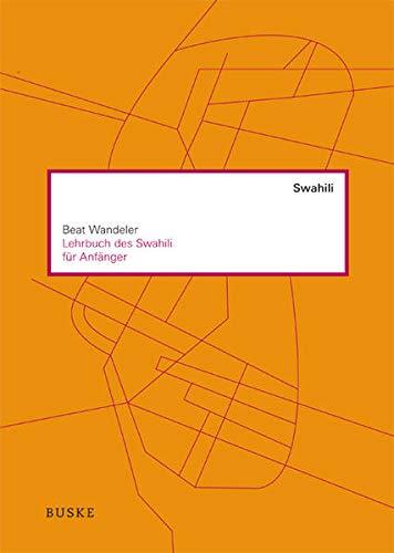 Lehrbuch des Swahili für Anfänger: Beat Wandeler
