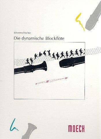 9783875490411: Die dynamische Blockflöte
