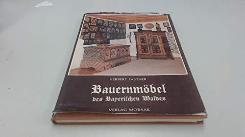 9783875530674: Bauernmobel des Bayerischen Waldes