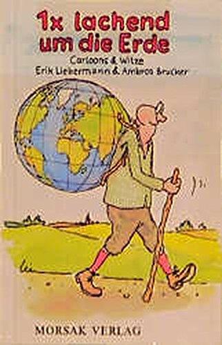 9783875532623: 1x lachend um die Erde: Cartoons und Witze