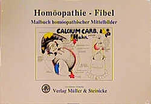 9783875690729: Hom�opathie-Fibel: Malbuch hom�opathischer Mittelbilder