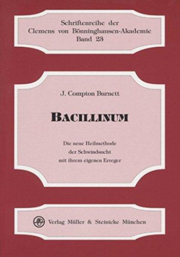 9783875691597: Bacillinum. Die neue Heilmethode der Schwindsucht mit ihrem eigenen Erreger
