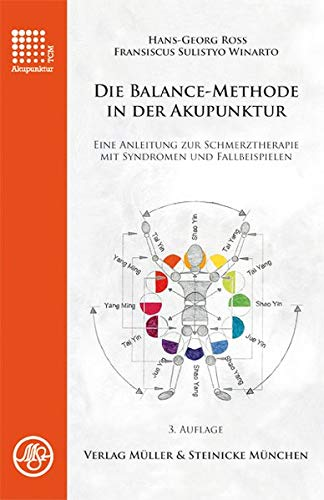 9783875691627: Die Balance-Methode in der Akupunktur