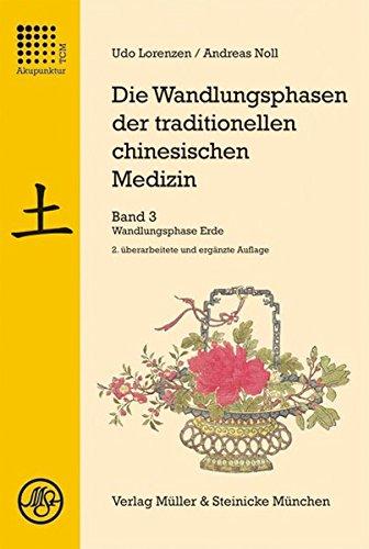 Die Wandlungsphasen der traditionellen chinesischen Medizin 3: Udo Lorenzen
