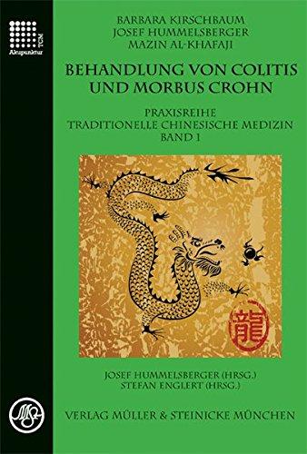 9783875692068: Behandlung von Colitis und Morbus Crohn: Praxisreihe Traditionelle Chinesische Medizin 1