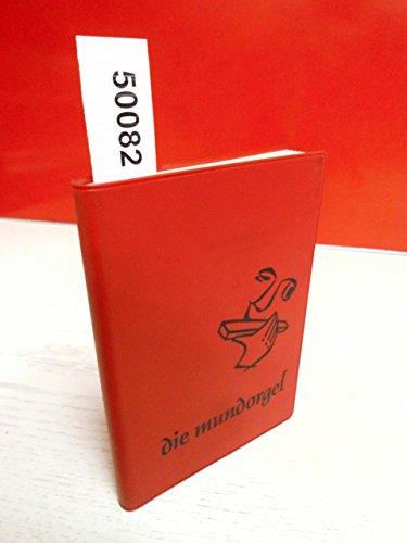 9783875710014: die Mundorgel, Notenausgabe