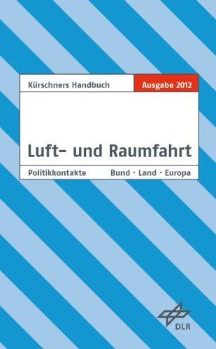 9783875766936: Kürschners Handbuch Luft- und Raumfahrt
