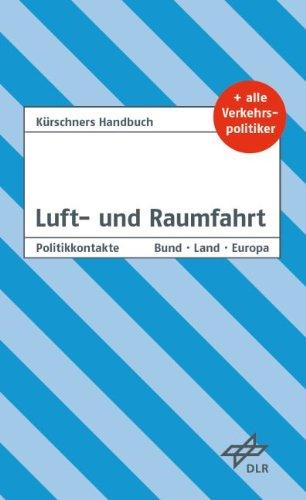 9783875767209: Kürschners Handbuch Luft- und Raumfahrt